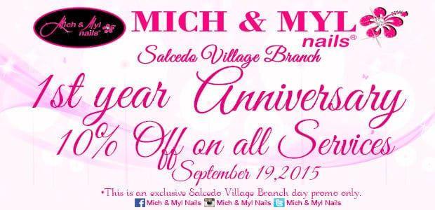 Mich & Myl Nails Salcedo Village Branch Promo 1st yr anniversary